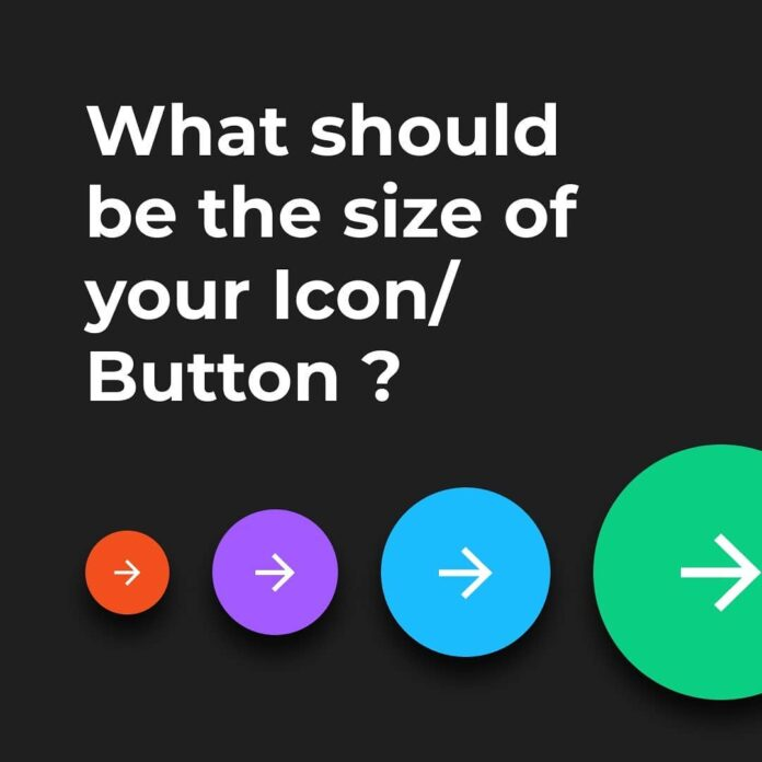 What Should Be The Size Of Your Icon/Button?