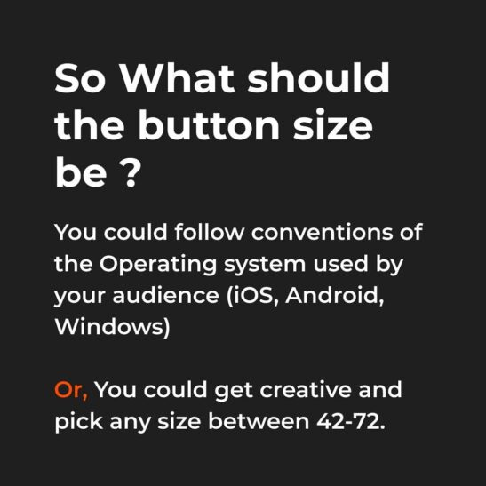 What should be the button size